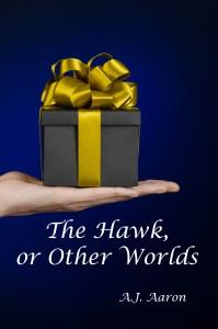 TheHawkOrOtherWorlds