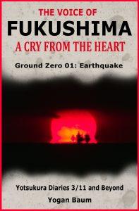 TheVoiceofFukushimaACryFromTheHeartGroundZero01Earthquake